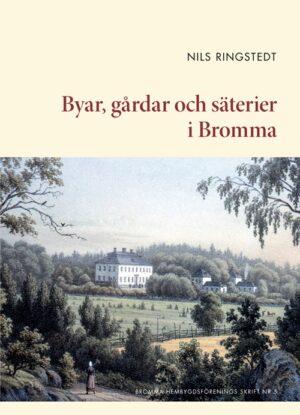 Byar, gårdar och säterier i Bromma