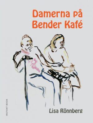 Damerna på Bender kafé