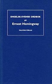 Engelsk-Svensk ordbok på Ernest Hemingway