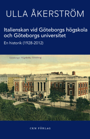 Italienskan vid Göteborgs högskola och Göteborgs universitet