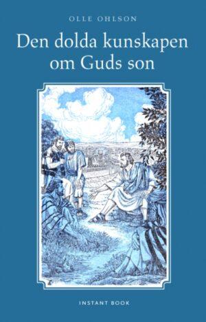 Den dolda kunskapen om Guds son