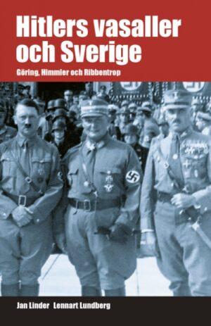 Hitlers vasaller och Sverige