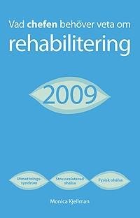 Vad chefen behöver veta om rehabilitering