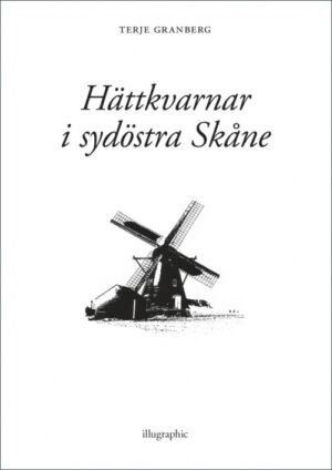 Hättkvarnar i sydöstra Skåne