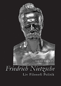 Friedrich Nietzsche – liv, filosofi, politik