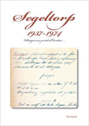 Segeltorp 1937 – 1974