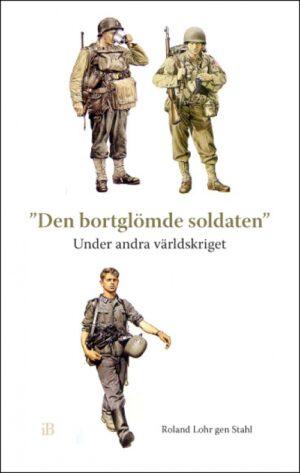 Den bortglömde soldaten under andra världskriget