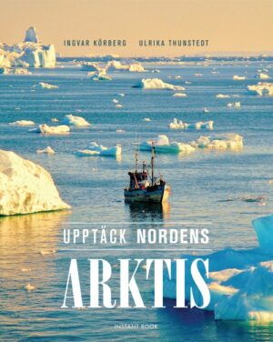 Upptäck Nordens Arktis