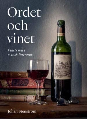 Ordet och vinet – svensk dryckeshistoria speglad i litteraturen